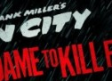 Debut Trailer for Sin City 2!